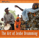 Drissa Kone u.a. - The Art of Jenbe Drumming / The Mali Tradition Vol. 2